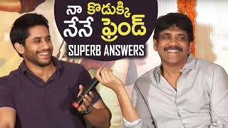 Nagarjuna & Naga Chaitanya Superb Answers   Rarandoi Veduka Chuddam Team Interaction With Media