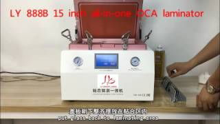 getlinkyoutube.com-LY 888B all in one Soft-Hard airbag type OCA laminator 15 inch with S6 S6+ S7 NOTE4 EDGE OCA moulds