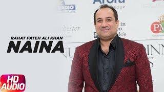 getlinkyoutube.com-Naina ( Full Audio Song ) | Rahat Fateh Ali Khan | Punjabi Song Collection | Speed Records