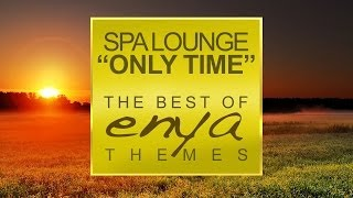 getlinkyoutube.com-Only Time (The Best of ENYA Themes) ► Full Album, 1h Continuous Video Mix