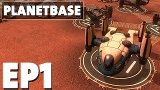 getlinkyoutube.com-Let's Play Planetbase Episode 1 - Founding Negark's Base - Base Building Management Strategy Game