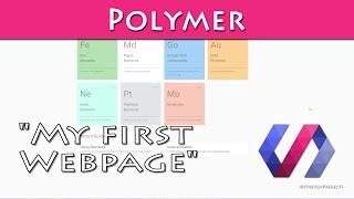 "getlinkyoutube.com-""My First Polymer 1.0 Webpage"""