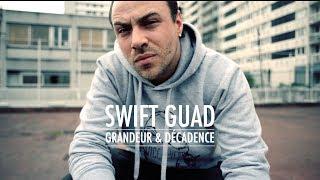 Swift Guad - Grandeur & Décadence
