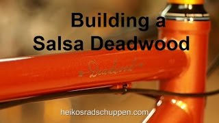 getlinkyoutube.com-Building a Salsa Deadwood by Heiko´s Radschuppen