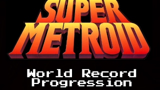 getlinkyoutube.com-World Record Progression: Super Metroid