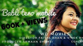 Latest Garhwali Song || Babli Tero Mobile || New Version Mix || Karan Nawani | Full HD Video || 2017