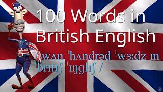 getlinkyoutube.com-How to Say 100 Words in British English Vol 1 | British Pronunciation | Learn English