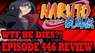 getlinkyoutube.com-WTF Itachi Dies?!? Naruto Shippuden Episode 446 Review