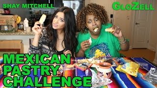 getlinkyoutube.com-Mexican Pastry Challenge - GloZell & Shay Mitchell