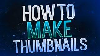 getlinkyoutube.com-How to Make Thumbnails for YouTube Videos 2015! Photoshop Thumbnail Tutorial!