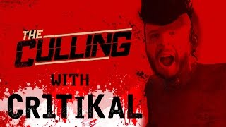 getlinkyoutube.com-CRITICAL SH*T - The Culling Gameplay with Cr1TiKaL