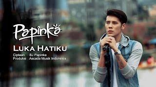 getlinkyoutube.com-Papinka - Luka Hatiku  (Official Music Video with Lyrics)