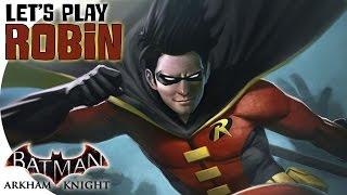 "getlinkyoutube.com-Let's Play | Batman: Arkham Knight! -- ""Flip of the Coin!"" (Robin DLC)"