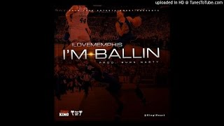 getlinkyoutube.com-iLoveMemphis - Ballin'