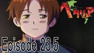 """Axis Powers Hetalia: Episode 23.5"""
