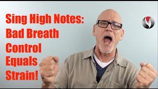 getlinkyoutube.com-Ep 23  Sing High Notes  Bad Breath Control Equals Straining!