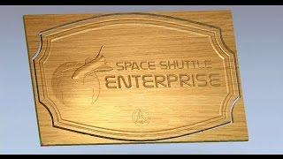 getlinkyoutube.com-Create a Space Shuttle sign in ArtCAM Express