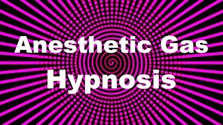 getlinkyoutube.com-Anesthetic Gas Hypnosis
