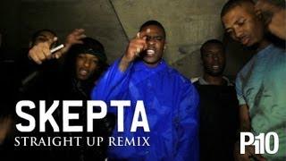 Skepta - Straight Up (Remix)