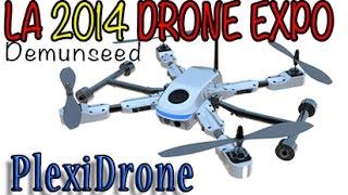 Drone Expo Pt 2 - PLEXIDRONE - Demunseed