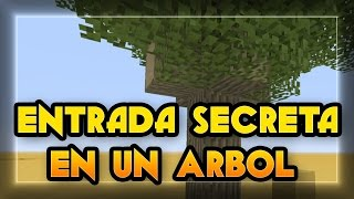 getlinkyoutube.com-Entrada Secreta En Minecraft Con Un Arbol | Xbox/Ps | Como Hacer una Puerta Secreta en Minecraft