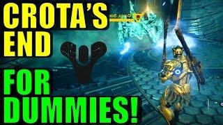 Destiny: Crota's End FOR DUMMIES! (Complete Raid Guide & Walkthrough)