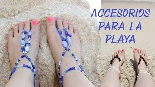getlinkyoutube.com-Accesorios para la playa / pulseras para pies descalzos - Hablobajito