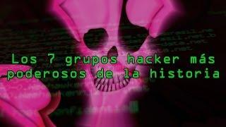 getlinkyoutube.com-Los 7 grupos hackers más poderosos de la historia