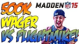 getlinkyoutube.com-Plax Is A Goon! (500k Wager Match Vs TheFlightMike) - Madden 15 PS4 Ultimate Team