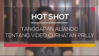 getlinkyoutube.com-Tanggapan Aliando Tentang Video Curhatan Prilly - Hot Shot