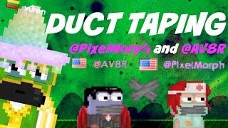getlinkyoutube.com-Growtopia | Ductaping mods @PixelMorph and @AV8R!