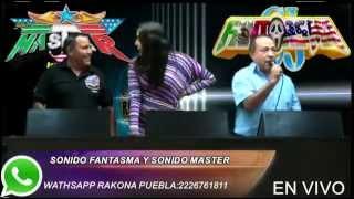 getlinkyoutube.com-SONIDO FANTASMA VS SONIDO MASTER EN LA RAKONA PUEBLA 16/JUNIO/2015 MI ESTRELLA