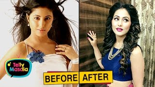 getlinkyoutube.com-Top TV Actresses Before And After PLASTIC Surgery | Mouni Roy, Hina Khan and Others