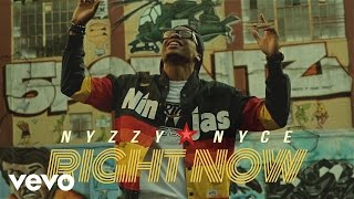 Nyzzy Nyce - Right Now