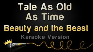 Beauty And The Beast - Tale As Old As Time (Karaoke Version) width=