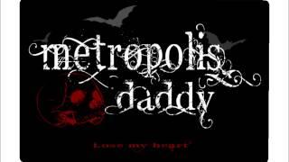 getlinkyoutube.com-lost my heart / metropolis daddy