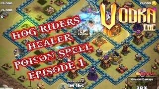 Hog riders + healer + poison spell combo episode 1