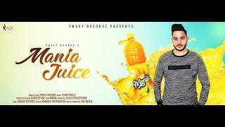 Mania juice | Preet Udhoke | New Punjabi songs 2018 | Swagy Recordz