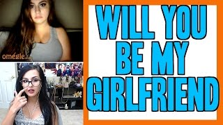 getlinkyoutube.com-WILL YOU BE MY GIRLFRIEND | OMEGLE FUNNY MOMENTS