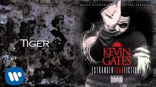 getlinkyoutube.com-Kevin Gates - Tiger