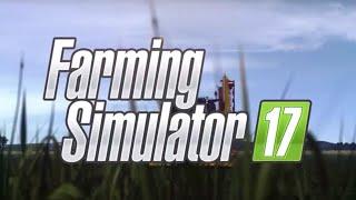 FARMING SIMULATOR 2017 - OFFICIAL TRAILER