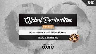 getlinkyoutube.com-Global Dedication - Episode 21 #GD21 (10 Years Dirty Workz Special)