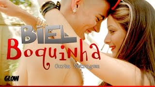 getlinkyoutube.com-Biel - BOQUINHA (Video Clipe Oficial)