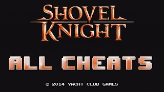 getlinkyoutube.com-Shovel Knight - All Cheats! Butt Mode, Giant Shovel Knight, God Mode and more!