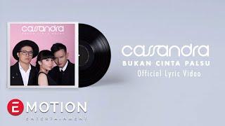 getlinkyoutube.com-Cassandra - Bukan Cinta Palsu (Official Lyric Video)