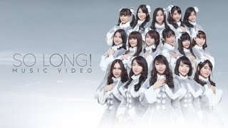 [MV] So Long! - JKT48