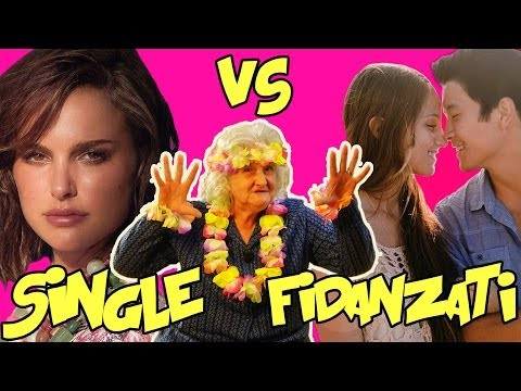 SINGLE VS FIDANZATI - Nonna Pantellas