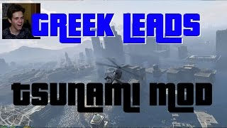 getlinkyoutube.com-Greek GTA 5 Tsunami Mod/Τσουνάμι στο Los Santos GREEK LEADS