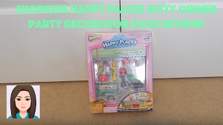 getlinkyoutube.com-Shopkins Happy Places Kitty Dinner Party Decorator Pack Review!