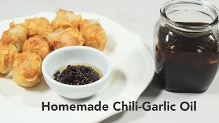 Homemade Chili-Garlic Oil Recipe | Yummy Ph